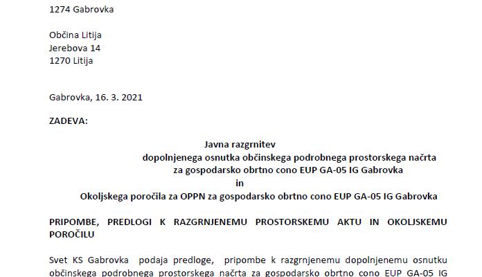 PRIPOMBE, PREDLOGI KS Gabrovka k razgrnjenemu prostorskemu aktu in Okoljskemu poročilu za EUP GA-05 IG Gabrovka, 16. 3. 2021